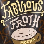 Fabulous Froth Mocha